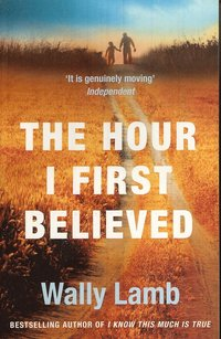 The Hour I First Believed (h�ftad)