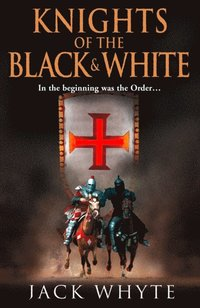 Knights of the Black and White Book One (h�ftad)