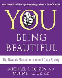 You: Being Beautiful (h�ftad)