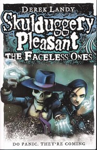 Skulduggery Pleasant: the Faceless Ones (h�ftad)