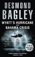 Wyatt's Hurricane / Bahama Crisis (h�ftad)