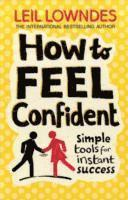 How to Feel Confident (h�ftad)