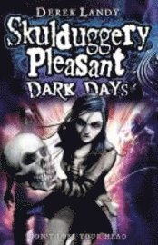 Skulduggery Pleasant: Dark Days (h�ftad)