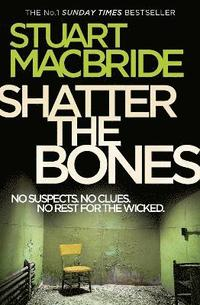 Shatter the Bones (h�ftad)