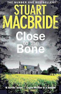 Close to the Bone (inbunden)