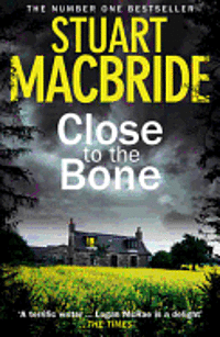 Logan Mcrae (8) - Close To The Bone (inbunden)