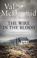 The Wire in the Blood (h�ftad)