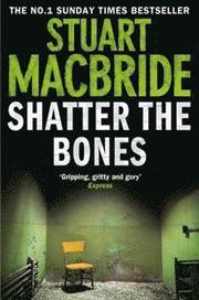 Shatter The Bones (häftad)