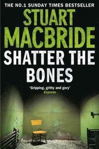 Logan Mcrae (7) - Shatter The Bones (h�ftad)