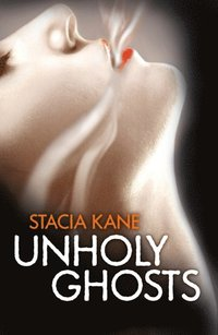 Unholy Ghosts (Downside Ghosts, Book 1) (e-bok)