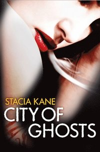 City of Ghosts (Downside Ghosts, Book 3) (h�ftad)