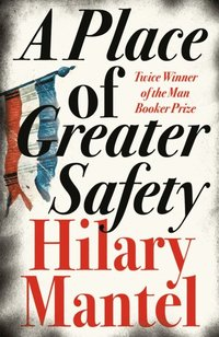 Place of Greater Safety (e-bok)