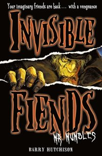 Mr Mumbles (Invisible Fiends, Book 1) (e-bok)