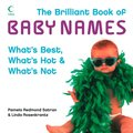 Brilliant Book of Baby Names: What's best, what's hot and what's not