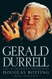 Gerald Durrell: The Authorised Biography (Text Only) (inbunden)