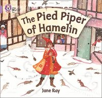 The Pied Piper of Hamelin: Lilac/Band 00 (h�ftad)