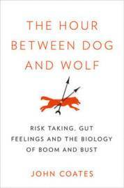 The Hour Between Dog and Wolf (inbunden)