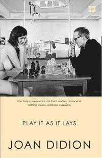 Play it as it Lays (h�ftad)