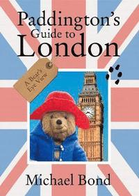 Paddington's Guide to London (inbunden)