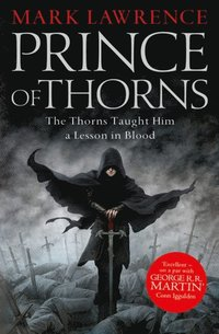 Prince of Thorns (The Broken Empire, Book 1) (e-bok)