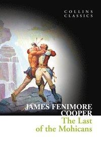 Last of the Mohicans (Collins Classics) (e-bok)
