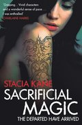 Sacrificial Magic (Downside Ghosts, Book 4)