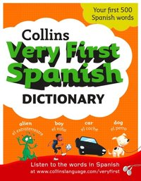 Collins Very First Spanish Dictionary (Collins First) (e-bok)