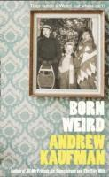 Born Weird (h�ftad)