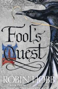 The Fool's Quest (Fitz and the Fool, Book 2)
