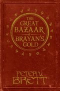 Great Bazaar and Brayan's Gold: Stories from The Demon Cycle series