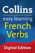 Easy Learning French Verbs (Collins Easy Learning French)