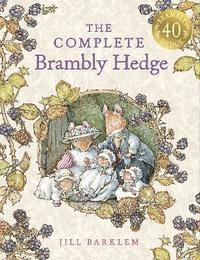 The Complete Brambly Hedge (inbunden)