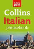 Collins Gem Italian Phrasebook and Dictionary (Collins Gem)