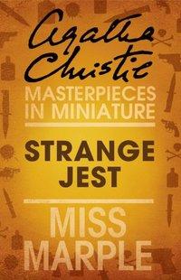 Strange Jest: A Miss Marple Short Story (e-bok)
