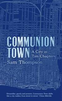 Communion Town (inbunden)