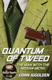 The Quantum of Tweed (h�ftad)