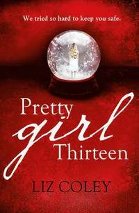 Pretty Girl Thirteen (h�ftad)