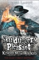 Skulduggery Pleasant: Kingdom of the Wicked (h�ftad)