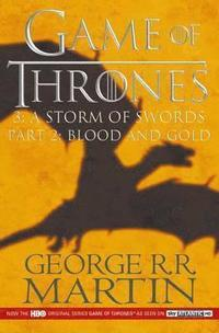 A Storm of Swords (Part 2) Blood and Gold: Part 2 (h�ftad)