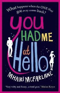 You Had Me at Hello (h�ftad)