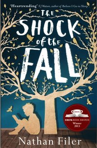 The Shock of the Fall (h�ftad)