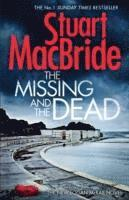 The Missing and the Dead (inbunden)