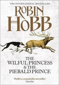 The Wilful Princess and the Piebald Prince (h�ftad)