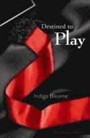 Destined to Play (h�ftad)