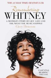 Remembering Whitney (h�ftad)