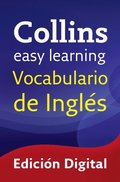 Easy Learning Vocabulario de ingles (Collins Easy Learning English)
