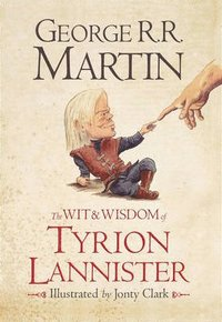 The Wit and Wisdom of Tyrion Lannister (inbunden)
