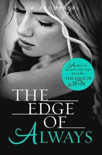 The Edge of Always (h�ftad)