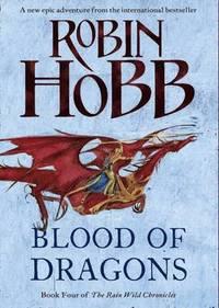 Rain Wild Chronicles (4) - Blood Of Dragons (h�ftad)