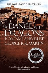 A Dance With Dragons (Part One): Dreams and Dust (h�ftad)